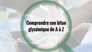 Labobio24 bilan-glycémique-de-A-à-Z-300x169